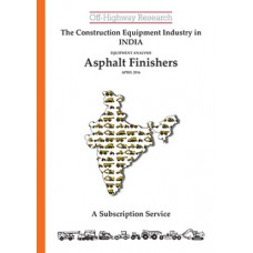 Indian Equipment Analysis: Asphalt Finishers