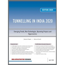 Tunnelling in India – April 2020