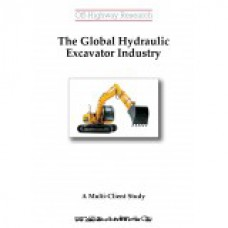 Multi-Client Study: The Global Hydraulic Excavator Industry
