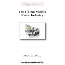Multi-Client Study: The Global Mobile Crane Industry